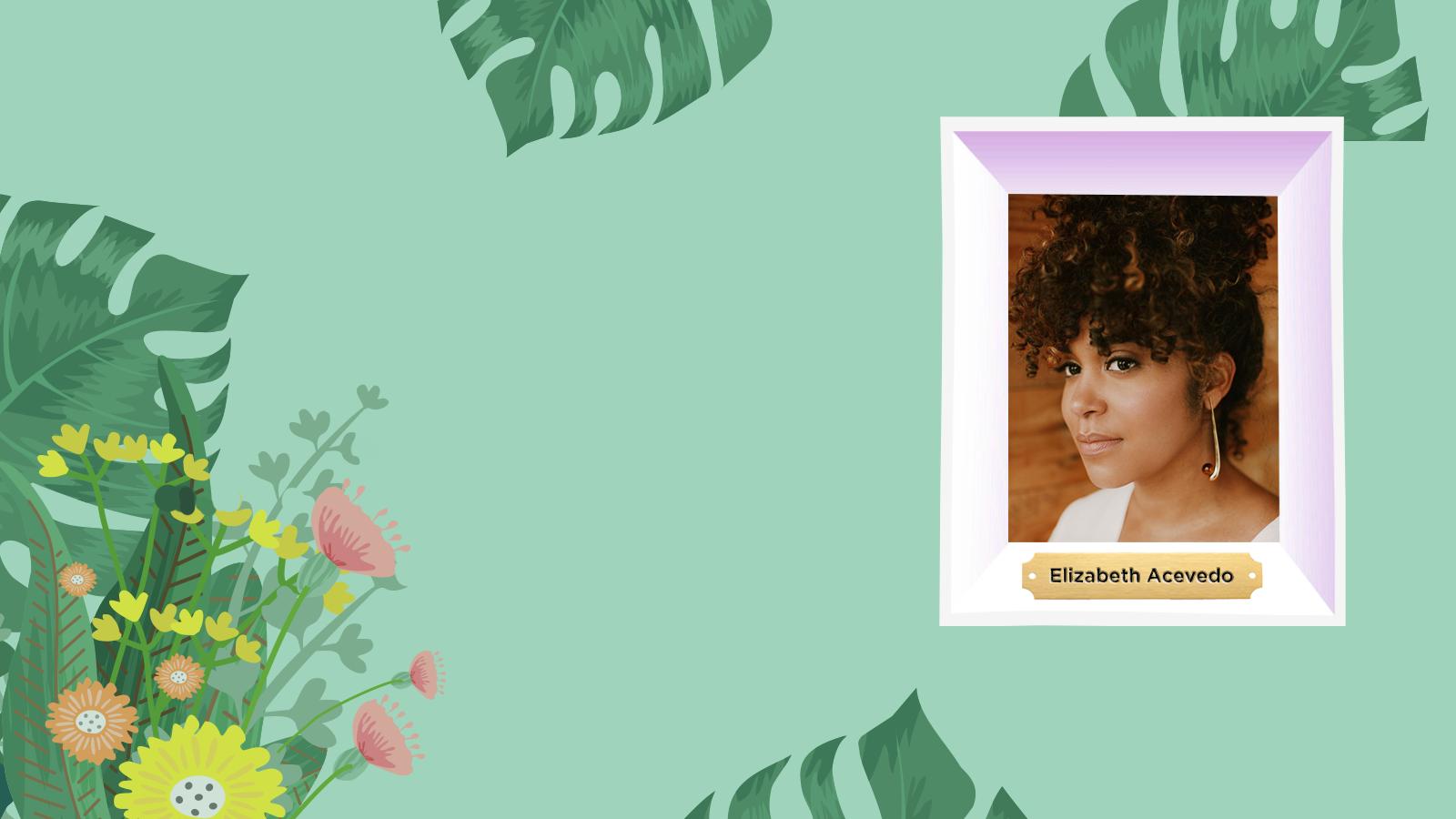 Women's History Month<br/> Elizabeth Acevedo