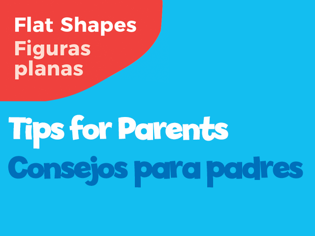 Flat Shapes tips for parents